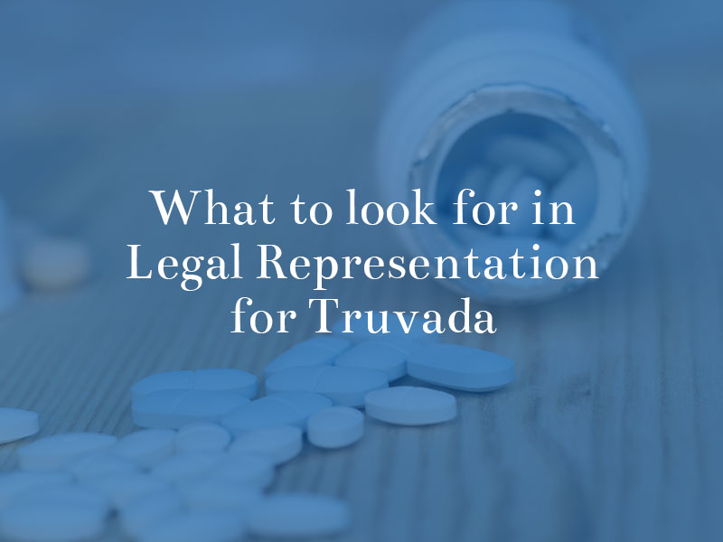 What to Look for in Representation for Truvada