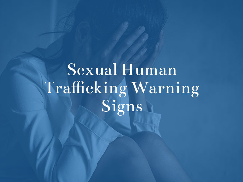 warning signs of sexual human trafficking