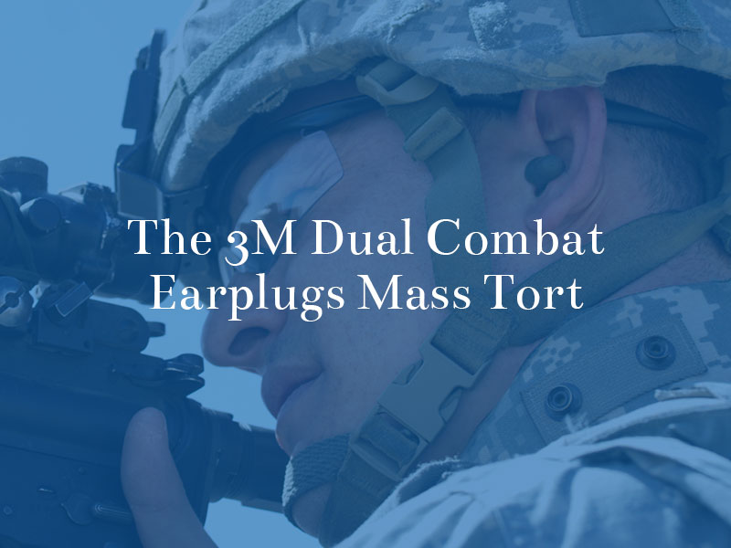 the 3m dual combat earplugs mass tort