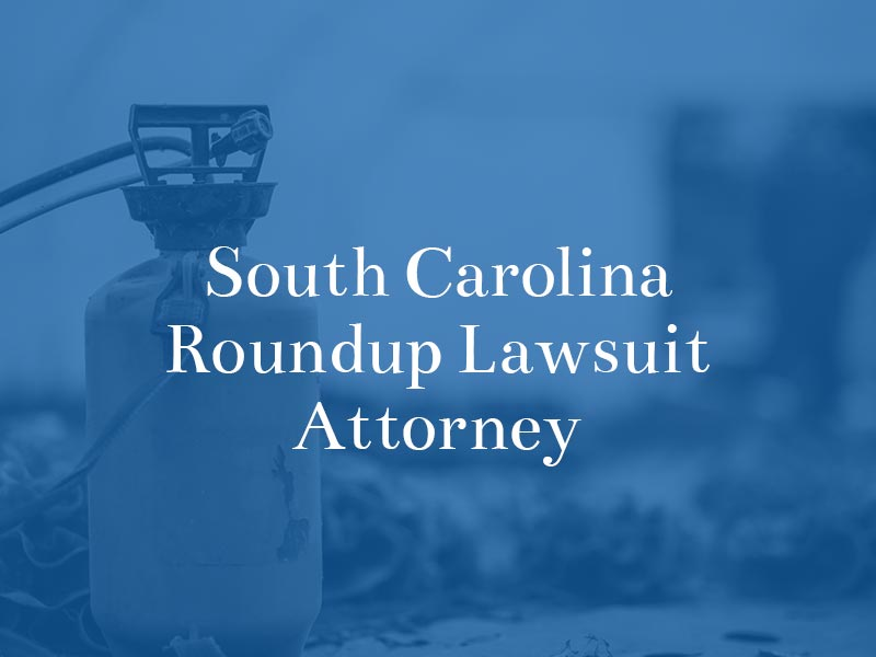 South Carolina Roundup Lawsuit