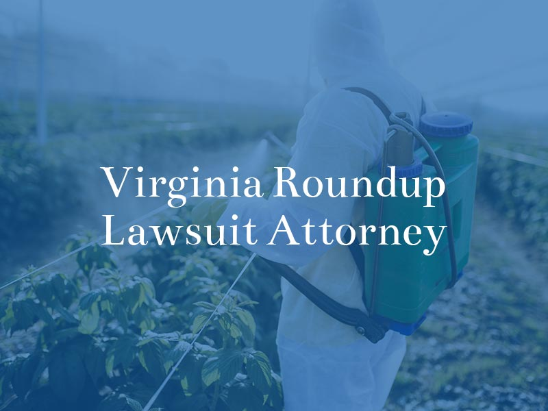 Virginia Roundup Lawsuit